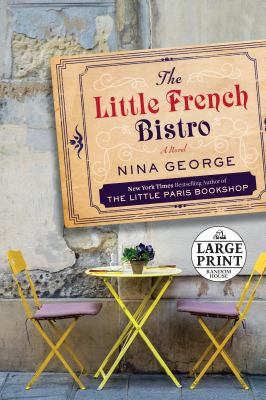 The little French bistro : a novel