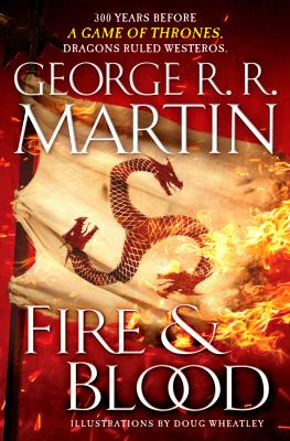 Fire & blood by Martin, George R. R.,