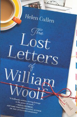 The lost letters of William Woolf : a novel ;