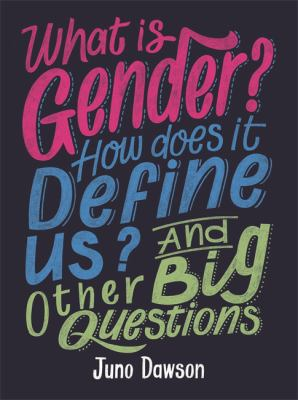 Book cover for What is gender? How does it define us? and other big questions