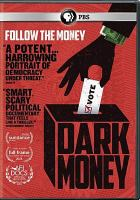 Dark Money.
