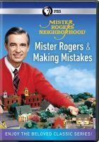 Mister Rogers' Neighborhood. Mister Rogers and Making Mistakes
