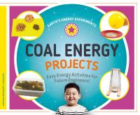 Coal energy projects : easy energy activities for future engineers!