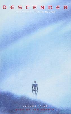 Descender. Book Five. Rise of the Robots