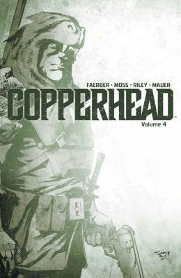 Copperhead. Vol. 4