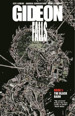 Gideon Falls. Vol. 01, The Black Barn