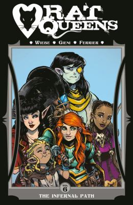 Rat queens. Vol. 06, The infernal path