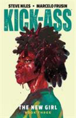 Kick-ass :  the new girl. vol 3