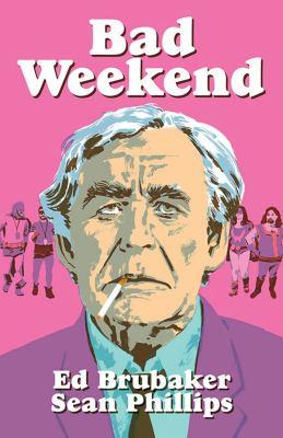 Bad weekend : a Criminal novella
