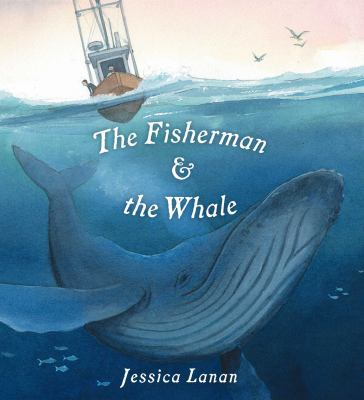 The fisherman & the whale