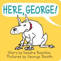 Here, George
