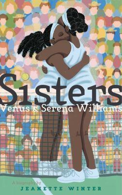 Sisters : Venus and Serena Williams