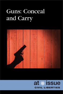 Guns :  conceal and carry