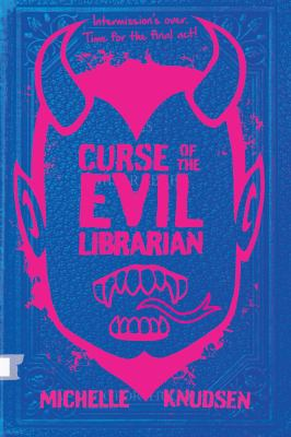 Link to Catalogue record for Curse of the evil librarian