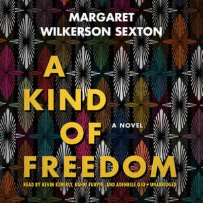A Kind of Freedom a Novel