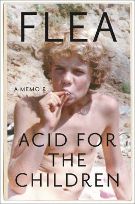 Acid for the Children