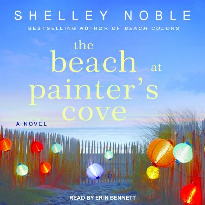 The beach at Painter's Cove : a novel