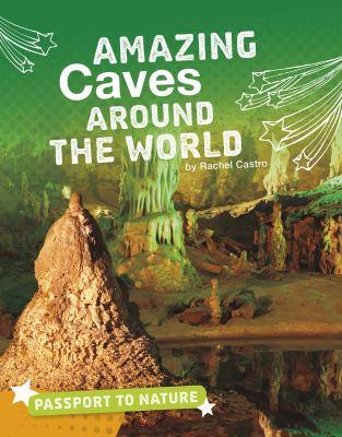 Amazing caves around the world