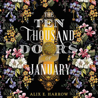 Ten Thousand Doors of January, The