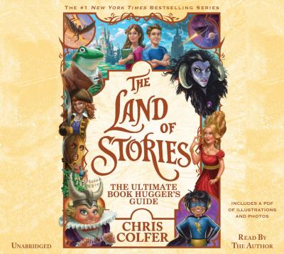 The Land of Stories the ultimate book hugger's guide