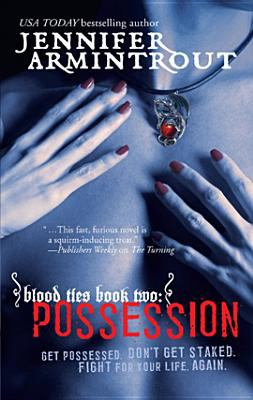 Blood ties. Book two, Possession