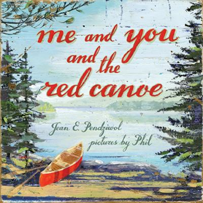 Me and you and the red canoe