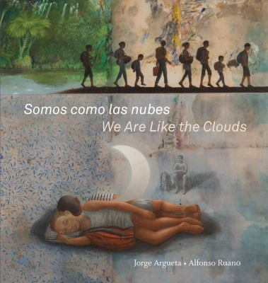 Somos como las nubes: = We are like the clouds