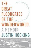 The Great Floodgates of the Wonderworld