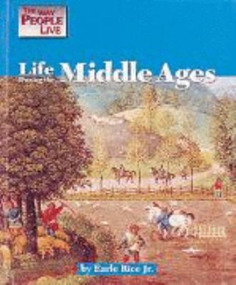 Life during the Middle Ages