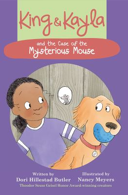 King and Kayla and the case of the mysterious mouse