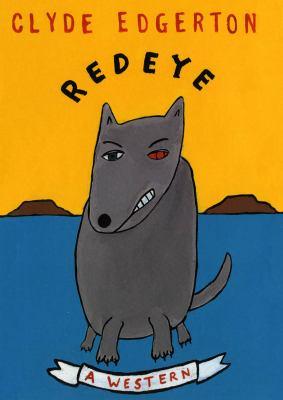 Redeye [electronic resource] :  a western