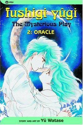 Fushigi Yugi: the mysterious play. 2