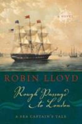 Rough passage to London: a sea captain's tale