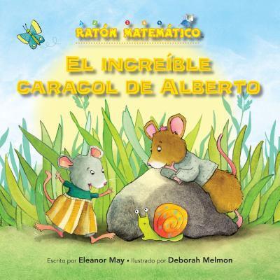 El Increb̕le Caracol De Alberto (albert's Amazing Snail). Palabras De Posicin̤ (Position Words