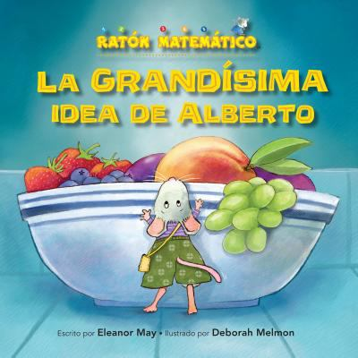 La grands̕ima idea de alberto (albert's bigger than big idea). Grande/Pequeǫ (Big/Small