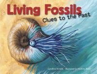 Living fossils : clues to the past