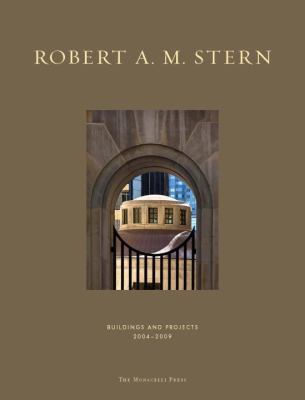 Robert A.M. Stern: buildings and projects, 2004-2009