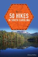 50 Hikes in South Carolina