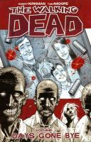 The Walking Dead. Vol. 01, Days Gone Bye