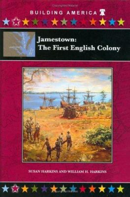 Jamestown :  the first English colony