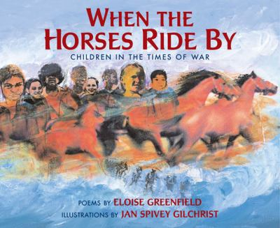When the horses ride by : children in the times of war