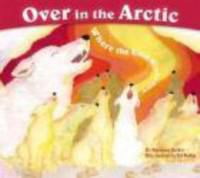 Over in the Arctic : where the cold winds blow
