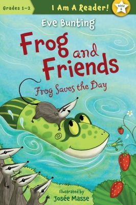 Frog and friends : Frog saves the day