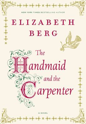 The handmaid and the carpenter a novel