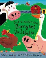Cock-a-doodle-doo! : barnyard hullabaloo