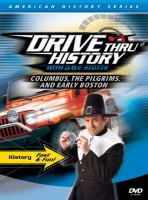 Drive Thru History with Dave Stotts. Columbus, the Pilgrims, and Early Boston