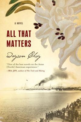 All that matters : a novel