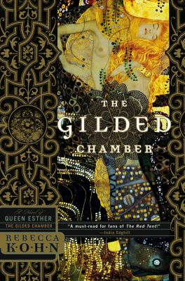 The gilded chamber :  a novel of Queen Esther