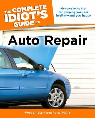 Book cover for The complete idiot's guide to auto repair