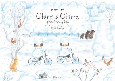 Chirri & Chirra : the snowy day
